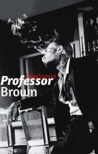 Professor Brown (COMING SOON) by jaycaprio