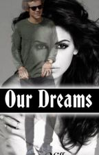 Our Dreams by millessa117
