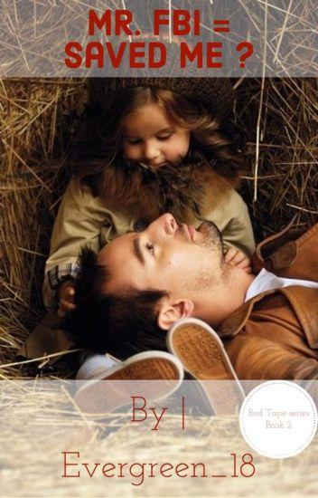 Mr. FBI = saved me?    Book [1]  Red Tape Series