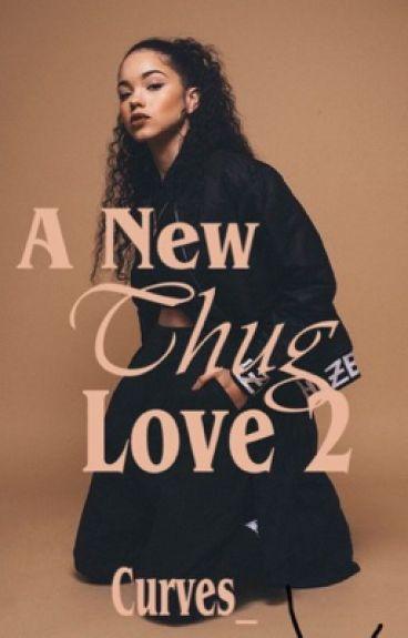 A New Thug Love 2