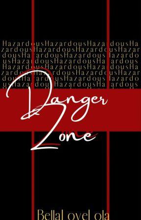 Danger Zone : Hazardous  by BellaLoveLola