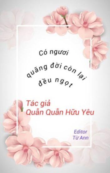 Đọc Truyện [Edit] (Quyển 1) Có em, quãng đời còn lại vừa ngọt ngào vừa ấm áp. - TruyenFun.Com
