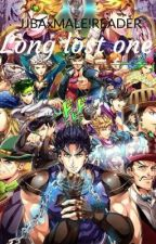 [JJBAxMALE!READER] Long Lost One by JonathanJoestar____