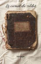 Le carnet du soldat by Neirzagar