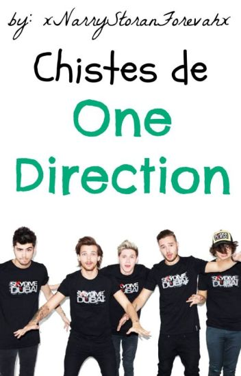 Chistes De One Direction <3 By: xNarryStoranForevahx