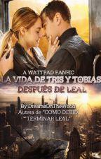 """La vida después de """"Como debió terminar Leal"""" by DreamsOnTheWorld"""
