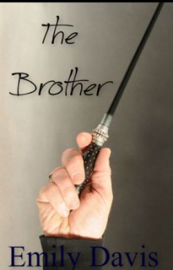 The Brother (Harry Potter fan fic)