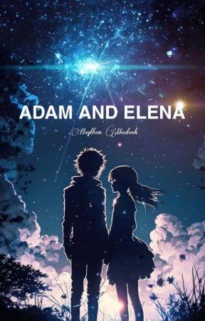 Adam & Elena Chapter 1 By Haythem Maatouk (HMK) by HaythemHMK