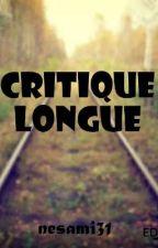 Critique Longue by nesami31