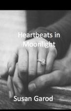 Heartbeats in Moonlight by SusanGarod