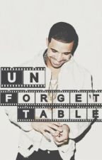 Unforgettable (Editing) by drakefanfiction
