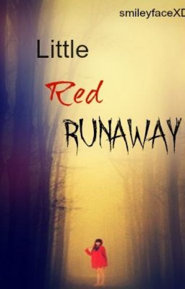 Little Red Runaway by smileyfaceXD