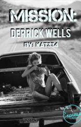 Mission: Derrick Wells ✔️ by Kat334