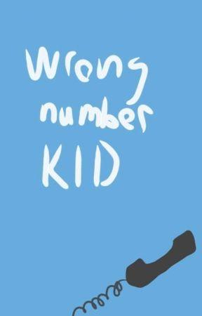 Wrong number kid by BlackShadow030930