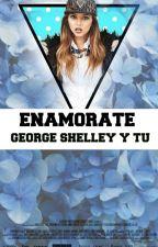 Enamorate < George Shelley Y Tu > by Abati-Hammerchmitt
