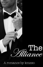 THE ALLIANCE ♡ [ROMANCE] -Completed- BEING EDITED! by kmzzxo