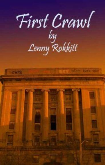 First Crawl by LennyRokkitt