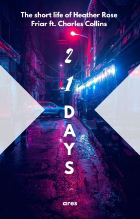 21 Days by youfatmotherfvcker