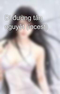 Dị đường tân nguyệt (incest)
