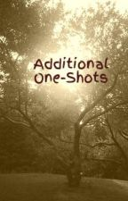 Additional One-Shots by UnchainedHeart