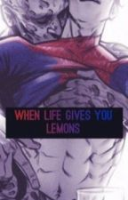 When Life Gives You Lemons [Spideypool](BoyxBoy)(Adopted) by Genie-DemonQueen