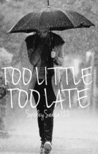 Too Little Too Late { A Stonefield Fanfic } by bluejxys