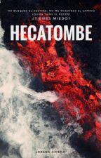 HECATOMBE by LorenaJ24Casanova
