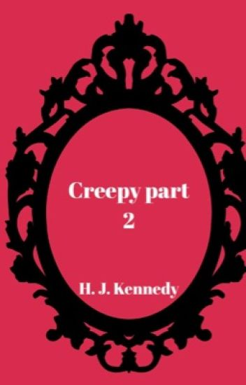 Creepy true stories from reddit (Second book) - H  J
