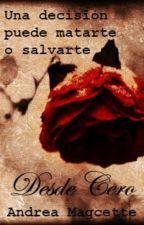 Desde Cero by AMagcette