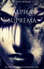 Alpha Suprema by TaianeGabriele3