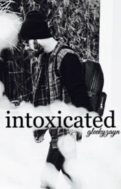 intoxicated [malik] by gleekyzayn