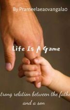 Life Is a Game by PrameelaeaoVangala0
