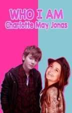 Who I Am: Charlotte May Jonas  by xchelseaworldx