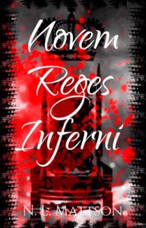 Novem Reges Inferni by no_happy_endings