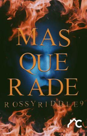 Masquerade【1° BORRADOR】 by RossyRiddle9