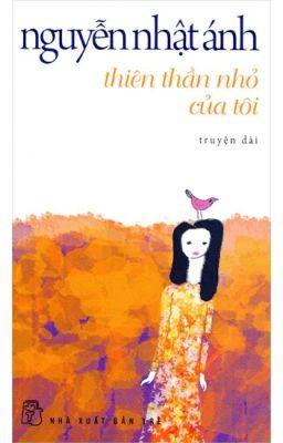 Đọc truyện Thiên Thần Nhỏ Của Tôi - Nguyễn Nhật Ánh