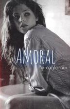 Amoral by caglarnur