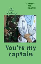 You're My Captain by Bethazya