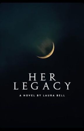 Her Legacy by littleLo