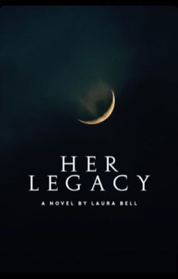 Her Legacy
