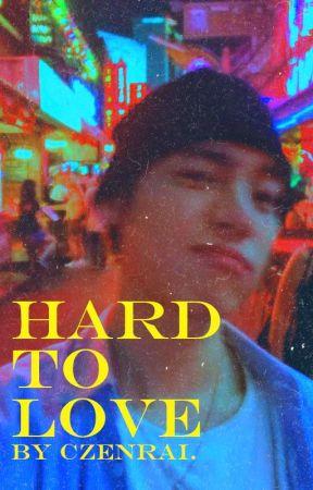 Hard To Love by czenrai