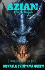 AZIAN (PRINCE OF DRAGONS) BOOK2 by mckaylachinyamaqueen