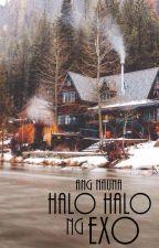Halo Halo ng EXO I by DOgether