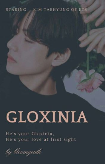 『 Gloxinia 』
