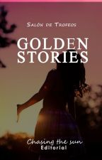 Golden Stories by ChasingTheSun_2018