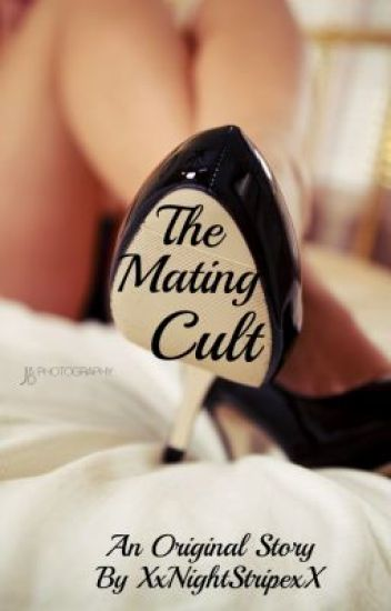 The Mating Cult