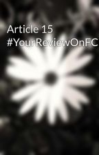 Article 15 #YourReviewOnFC by Amrisk