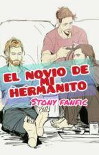 EL NOVIO DE MI HERMANITO by LunaAzul923
