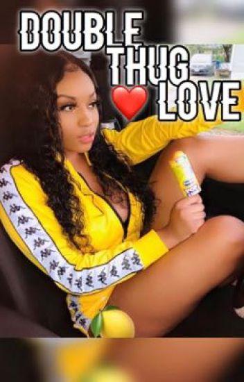 Double Thug Love