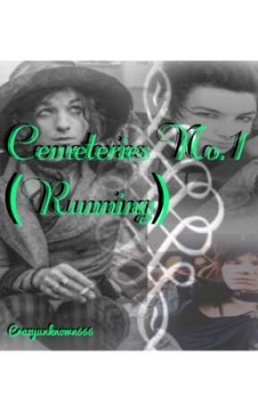 Cemeteries No. 1 (Running) by crazyunknown666